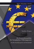 Die Konstruktionsfehler der Europäischen Währungsunion