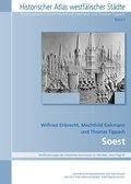 Historischer Atlas westfälischer Städte: Soest; Bd.7