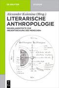 Literarische Anthropologie, Grundlagentexte