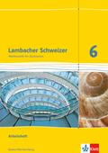 Lambacher-Schweizer, Ausgabe Baden-Württemberg ab 2014: 6. Schuljahr, Arbeitsheft