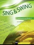 Sing & Swing - DAS neue Liederbuch: Liedbegleitung Klavier 2