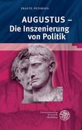 Augustus - Die Inszenierung von Politik