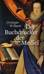 Der Buchdrucker der Medici
