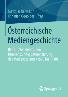 Österreichische Mediengeschichte - Bd.1