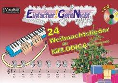 Einfacher!-Geht-Nicht: 24 Weihnachtslieder für MELODICA (mit Schlauch), m. 1 Audio-CD
