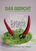 Das Gedicht: Götterspeise & Satansbraten; Bd.23