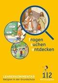 fragen - suchen - entdecken, Neue Ausgabe Bayern: 1./2. Jahrgangsstufe, Lehrerkommentar