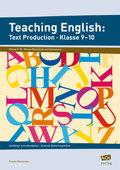 Teaching English: Text Production - Klasse 9-10