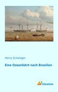 Eine Ozeanfahrt nach Brasilien