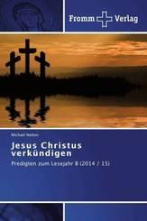 Jesus Christus verkündigen