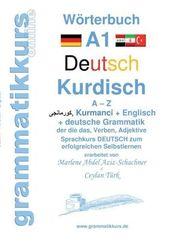 Wörterbuch Deutsch-Kurdisch-Kurmandschi-Englisch A1