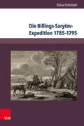 Die Billings-Sarycev-Expedition 1785-1795 im Kontext der wissenschaftlichen Erforschung Sibiriens und des Fernen Ostens