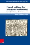Polemik im Dialog des Renaissance-Humanismus