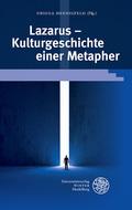 Lazarus - Kulturgeschichte einer Metapher