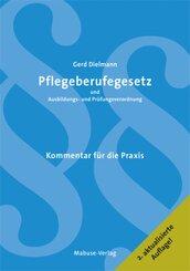 Pflegeberufegesetz und Ausbildungs- und Prüfungsverordnung; Volume 1