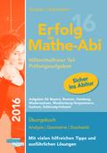 Erfolg im Mathe-Abi 2016 - Prüfungsaufgaben Hilfsmittelfreier Teil