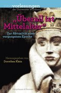 """Überall ist Mittelalter"""