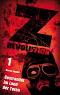 Z Revolution - Gestrandet im Land der Toten