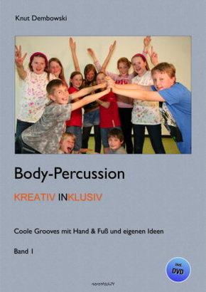 Body-Percussion kreativ inklusiv, m. DVD - Bd.1