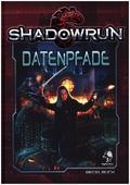 Shadowrun 5, Datenpfade