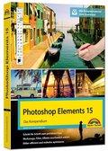Photoshop Elements 15 - Das Kompendium (inkl. Beileger für die Neuheiten von Version 2018)