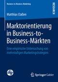Marktorientierung in Business-to-Business-Märkten
