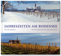 Die Jahreszeiten am Bodensee - The Four Seasons on Lake Canstance