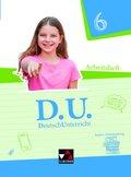 D.U. - DeutschUnterricht, Ausgabe Baden-Württemberg: 6. Schuljahr, Arbeitsheft