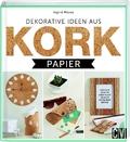 Dekorative Ideen aus Korkpapier