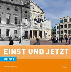 Einst und Jetzt - Weimar