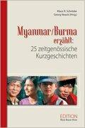 Myanmar/Burma erzählt: 25 zeitgenössische Kurzgeschichten