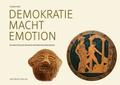 Demokratie - Macht - Emotion