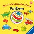 Mein erstes Gucklochbuch: Farben; .