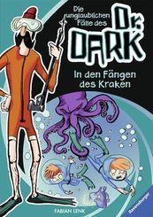 Die unglaublichen Fälle des Dr. Dark - In den Fängen des Kraken