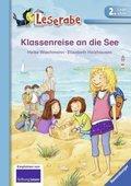 Klassenreise an die See - Leserabe, 2. Lesestufe