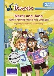 Meral und Jana: Eine Freundschaft ohne Grenzen - Leserabe, 2. Lesestufe