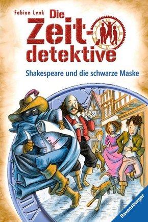 Die Zeitdetektive - Shakespeare und die schwarze Maske