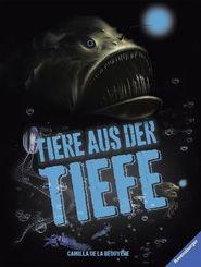 Tiere aus der Tiefe