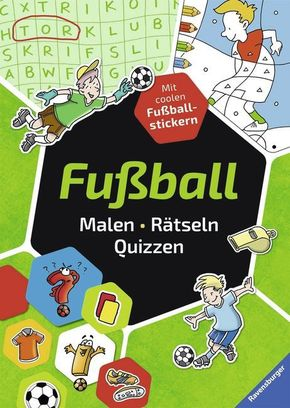 Fußball. Malen - Rätseln - Quizzen