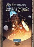 Space: 1889 - Das Geheimnis der London Bridge
