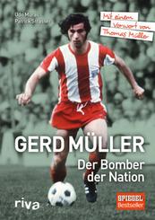 Gerd Müller - Der Bomber der Nation