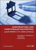 Konstruktiver und funktionaler Bauvertrag gemäß ÖNORM B 2110, ABGB und BVergG (f. Österreich)
