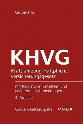 KHVG Kraftfahrzeug-Haftpflichtversicherungsgesetz (f. Österreich)