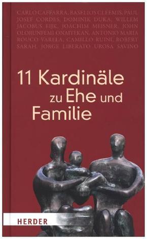 11 Kardinäle zu Ehe und Familie