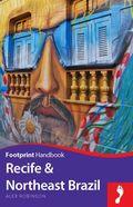 Footprint Handbook Recife & Northeast Brazil