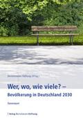 Wer, wo, wie viele? - Bevölkerung in Deutschland 2030