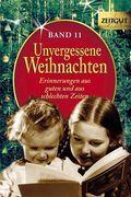 Unvergessene Weihnachten, Geschenkband - Bd.11