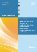 DIN EN ISO 9001:2015 - Vergleich mit DIN EN ISO 9001:2008, Änderungen und Auswirkungen