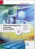Officemanagement kompakt BS Office 2013, m. Übungs-CD-ROM