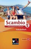 Scambio A: Vokabelheft; Bd.2